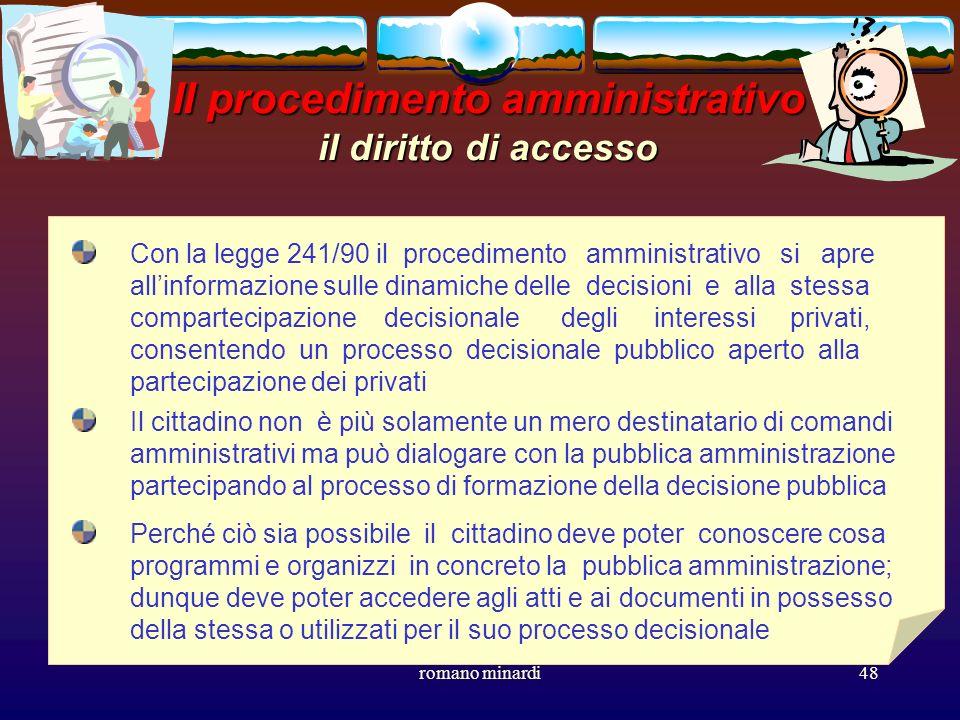 Il procedimento amministrativo il diritto di accesso