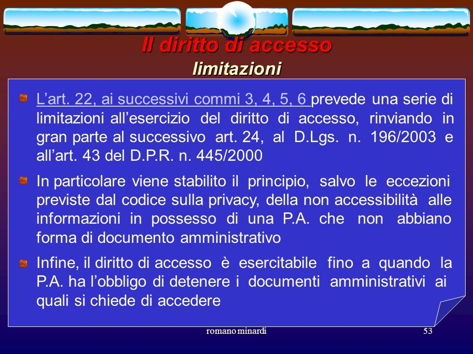 Il diritto di accesso limitazioni