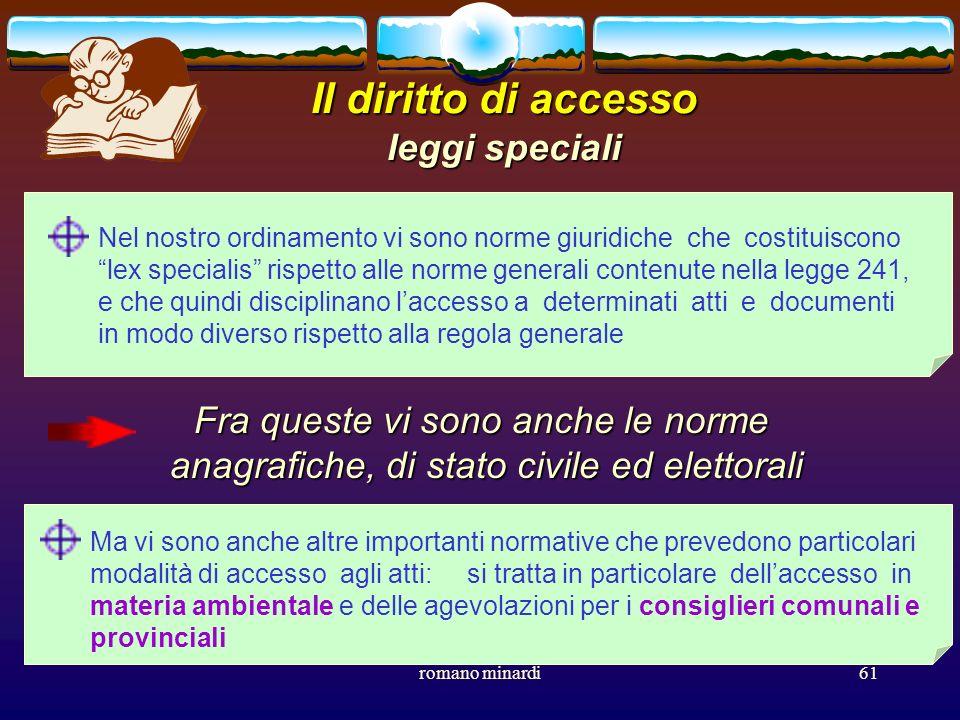 Il diritto di accesso leggi speciali