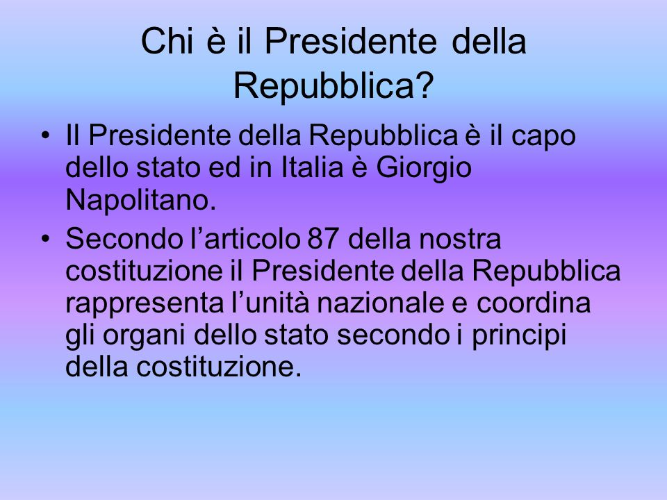 Chi è il Presidente della Repubblica