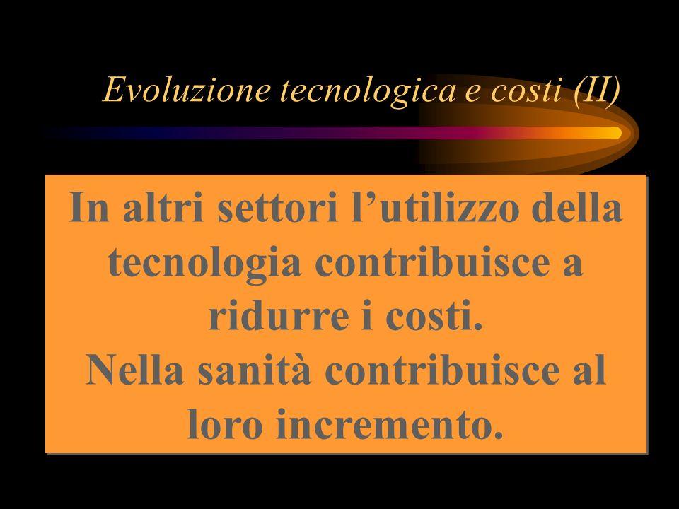 Evoluzione tecnologica e costi (II)