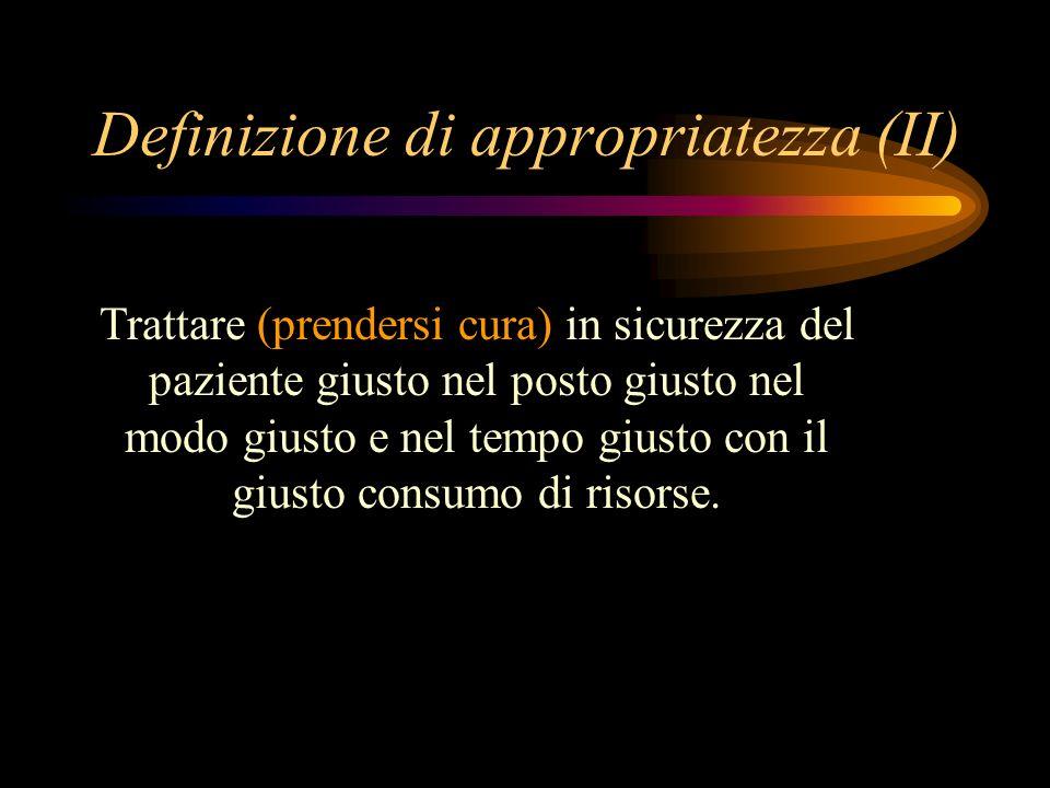 Definizione di appropriatezza (II)