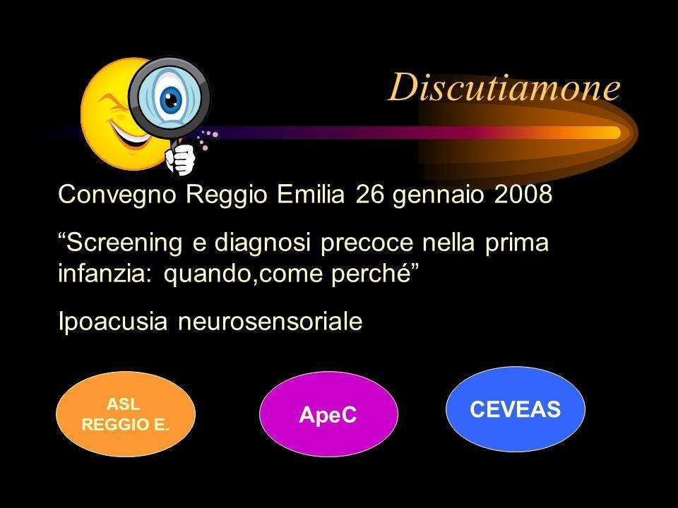 Discutiamone Convegno Reggio Emilia 26 gennaio 2008