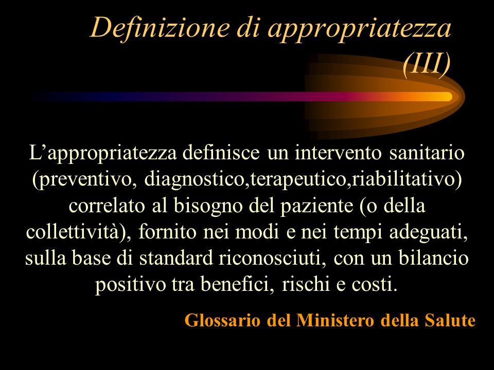 Definizione di appropriatezza (III)