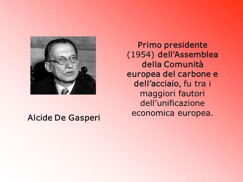 Primo presidente (1954) dell'Assemblea della Comunità europea del carbone e dell'acciaio, fu tra i maggiori fautori dell'unificazione economica europea.