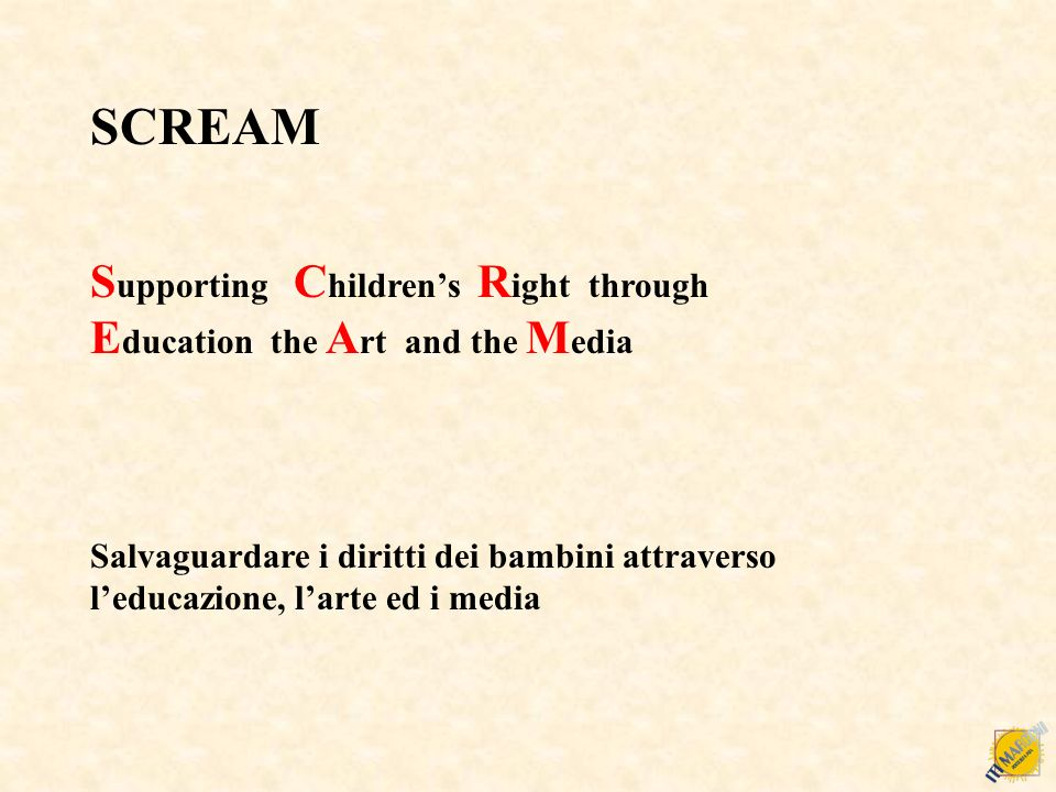 SCREAM Supporting Children's Right through