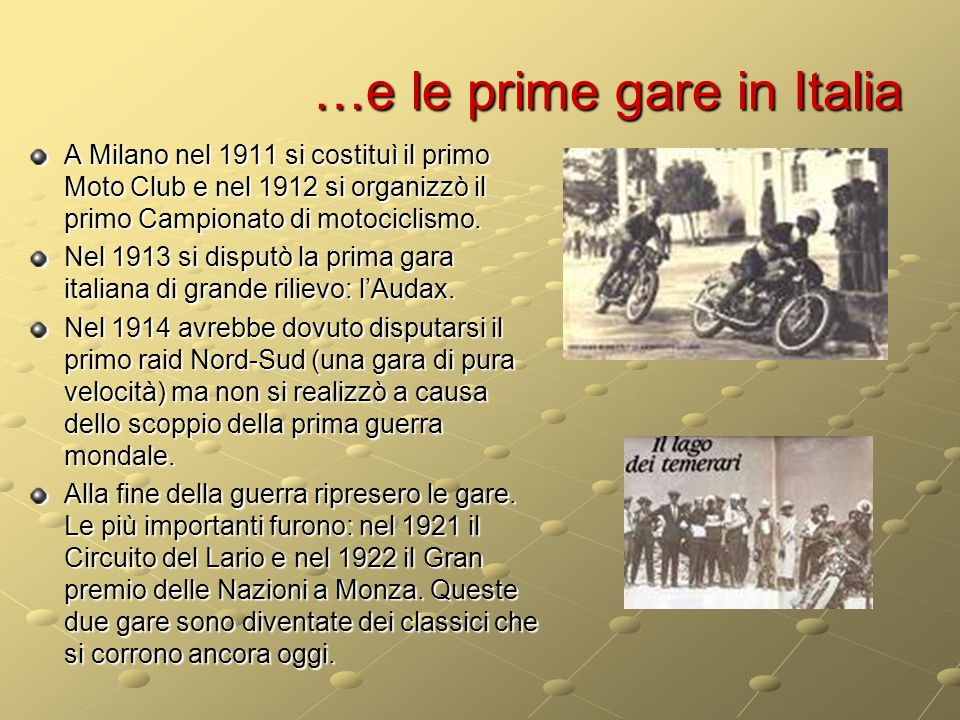 …e le prime gare in Italia