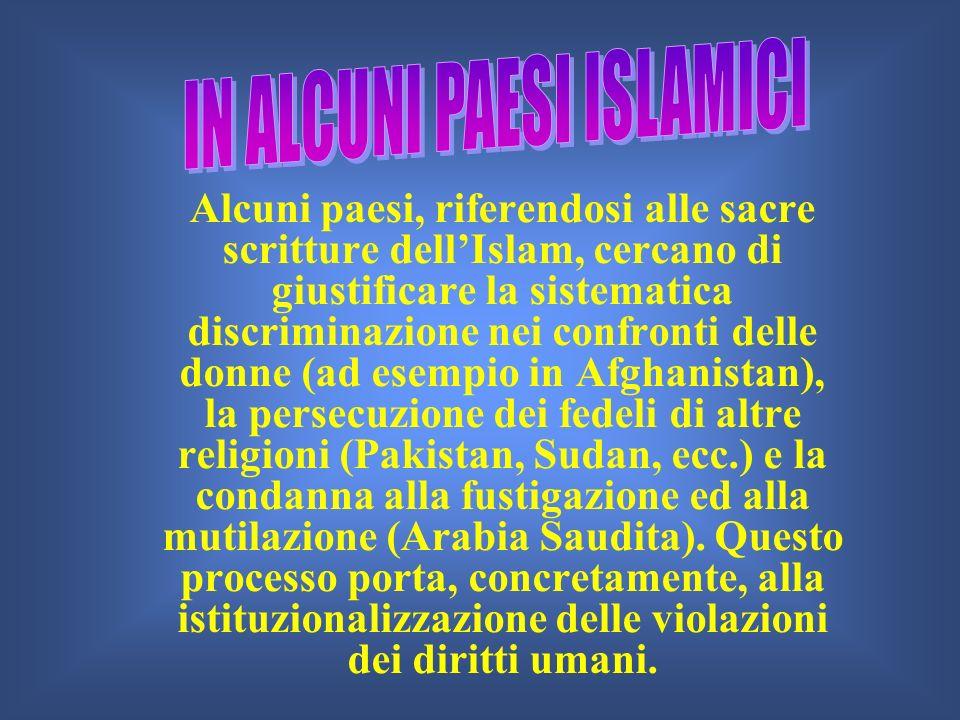IN ALCUNI PAESI ISLAMICI