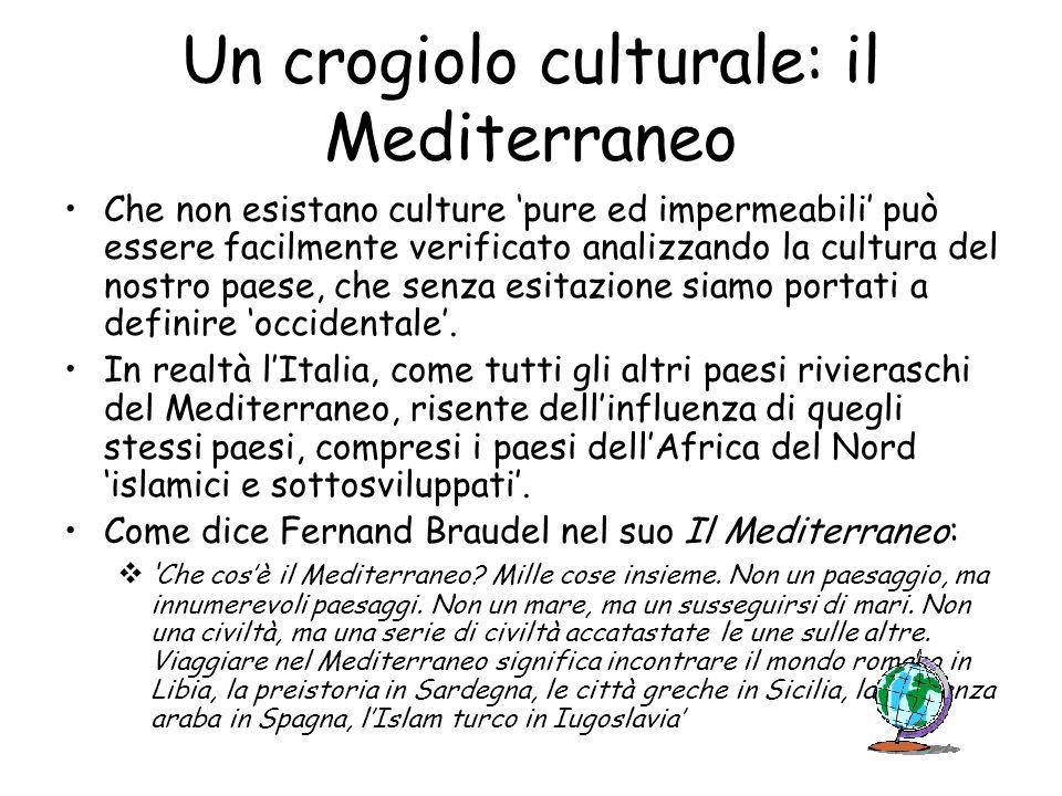 Un crogiolo culturale: il Mediterraneo