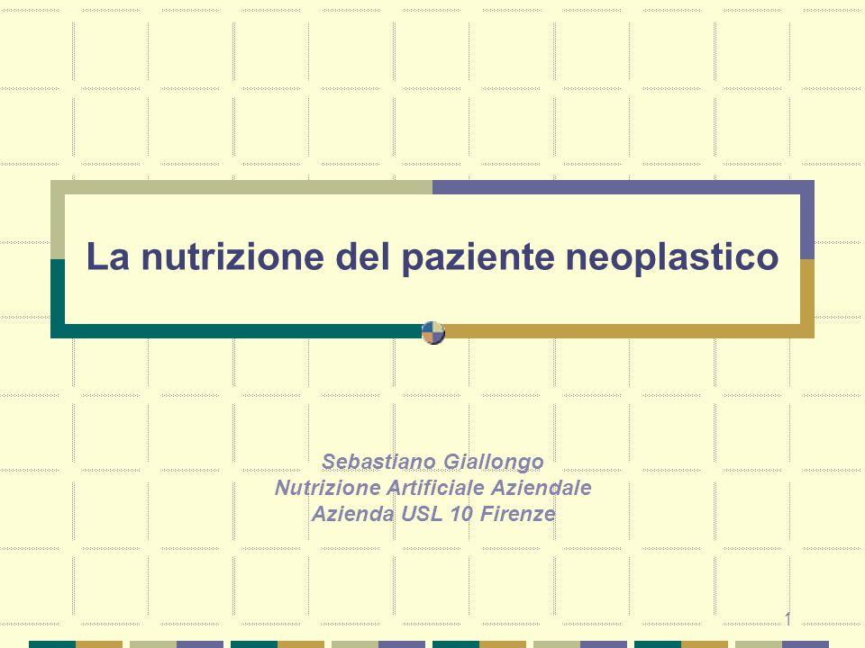 La nutrizione del paziente neoplastico