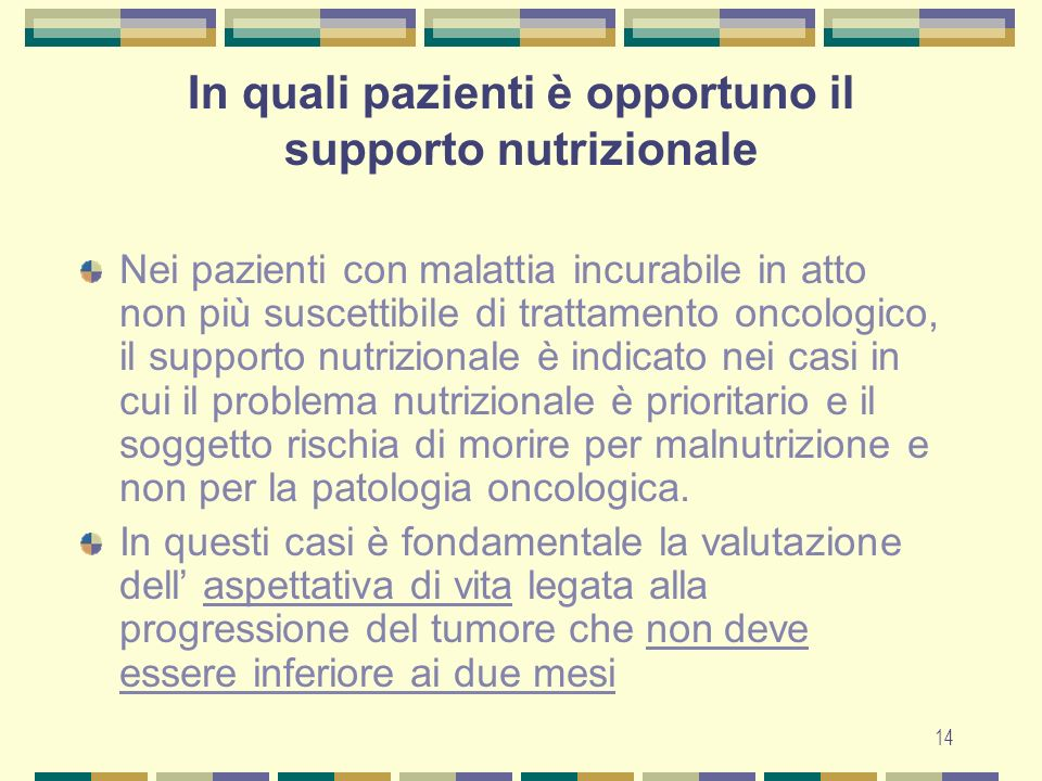 In quali pazienti è opportuno il supporto nutrizionale