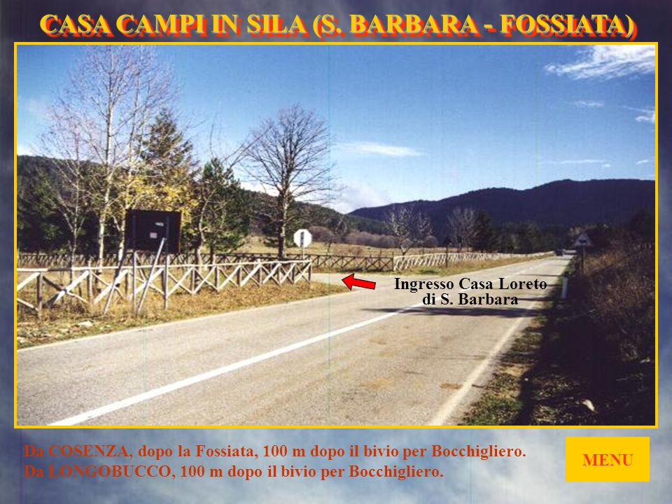 Ingresso Casa Loreto di S. Barbara