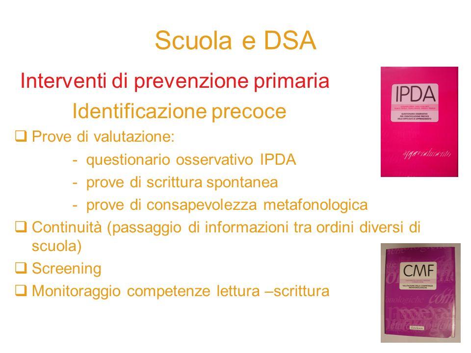 Scuola e DSA Interventi di prevenzione primaria