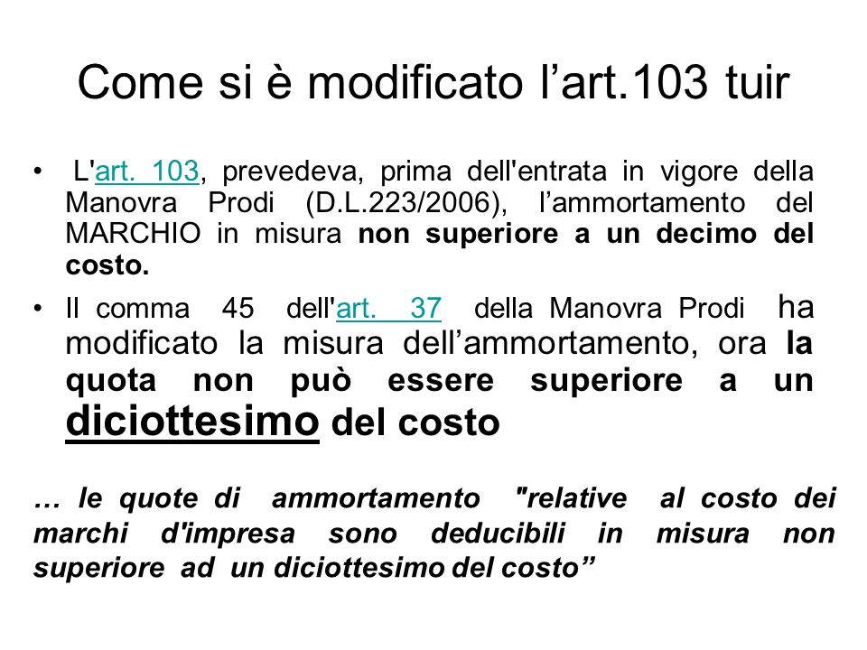 Come si è modificato l'art.103 tuir