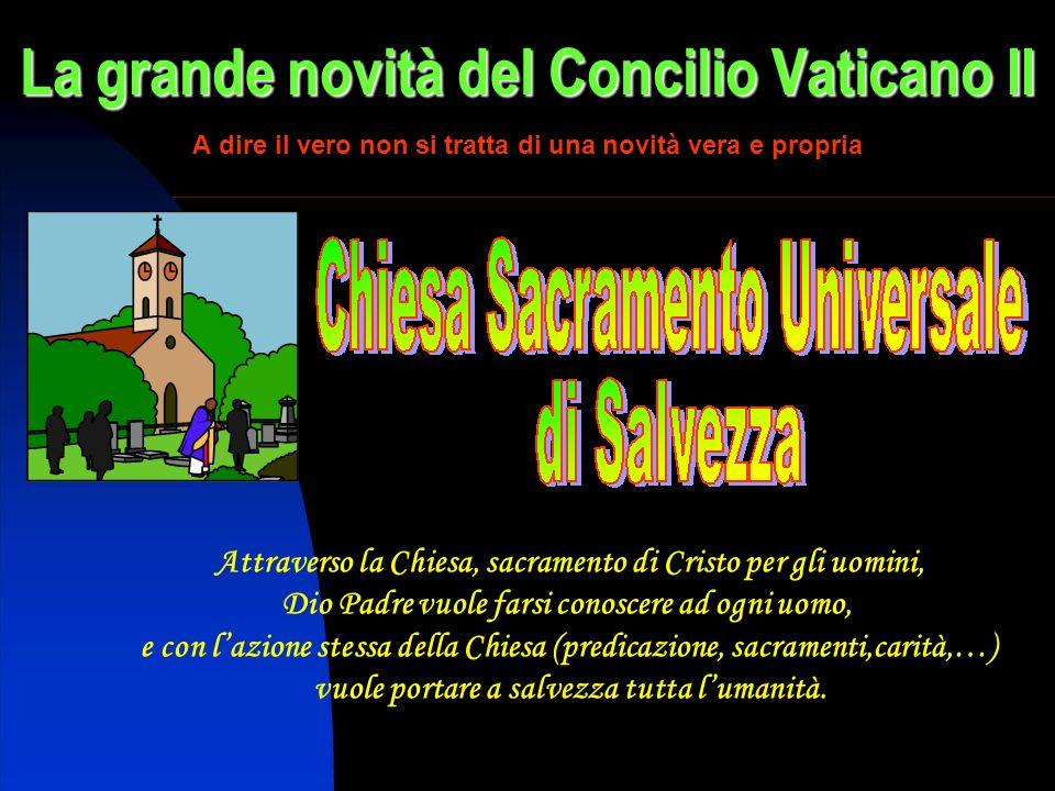 La grande novità del Concilio Vaticano II