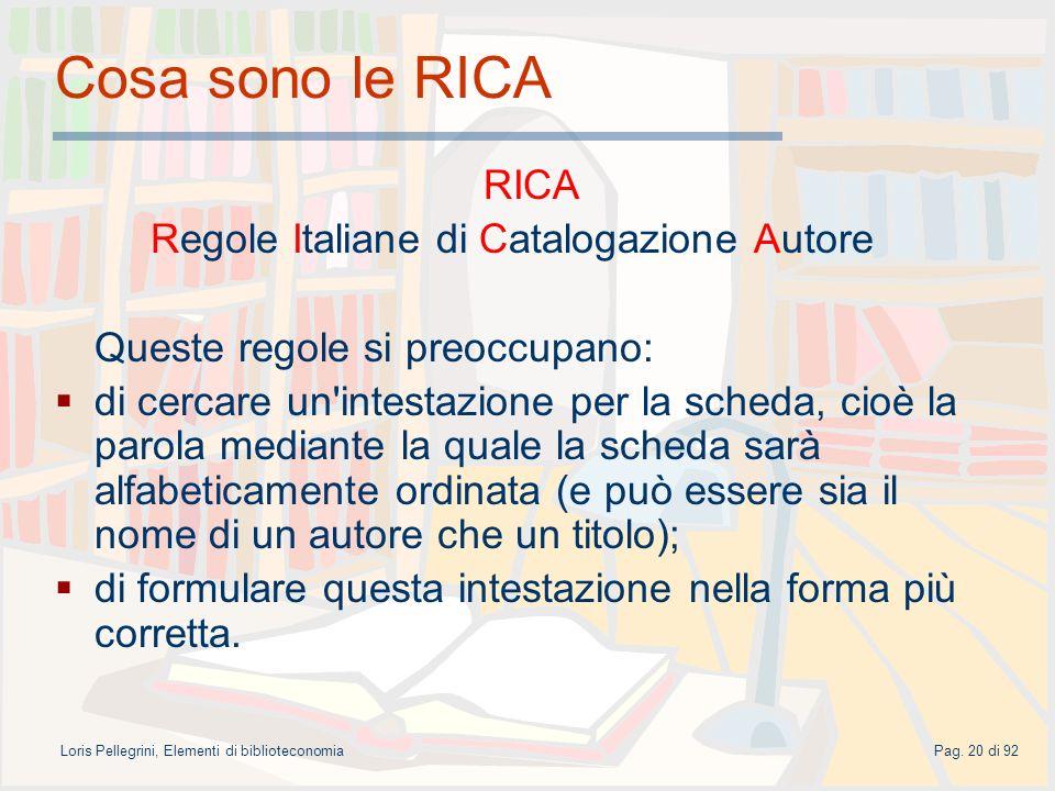 Cosa sono le RICA RICA Regole Italiane di Catalogazione Autore