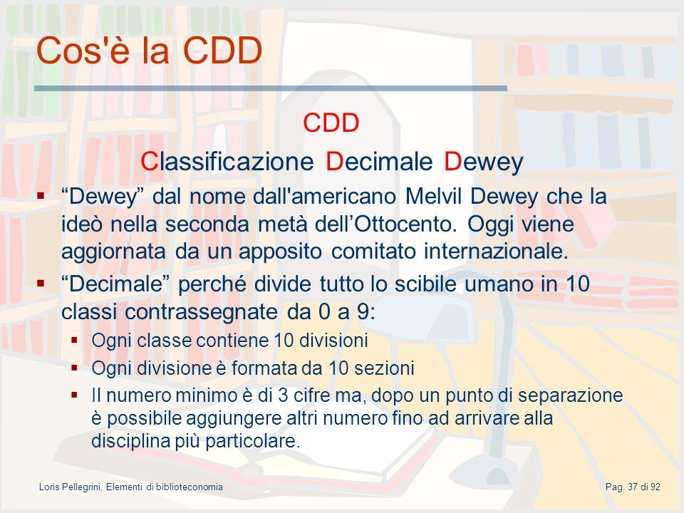 Cos è la CDD CDD Classificazione Decimale Dewey