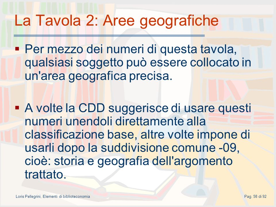 La Tavola 2: Aree geografiche