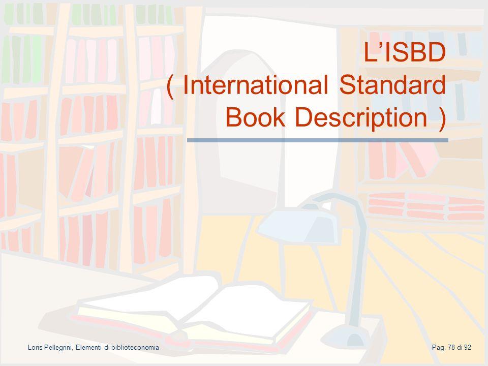 L'ISBD ( International Standard Book Description )