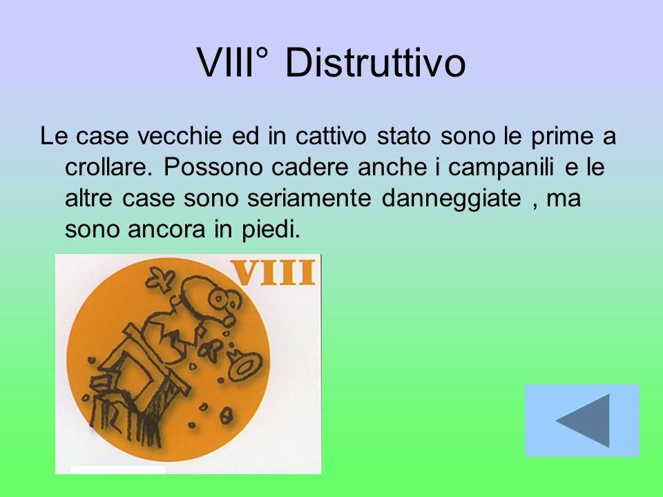 VIII° Distruttivo