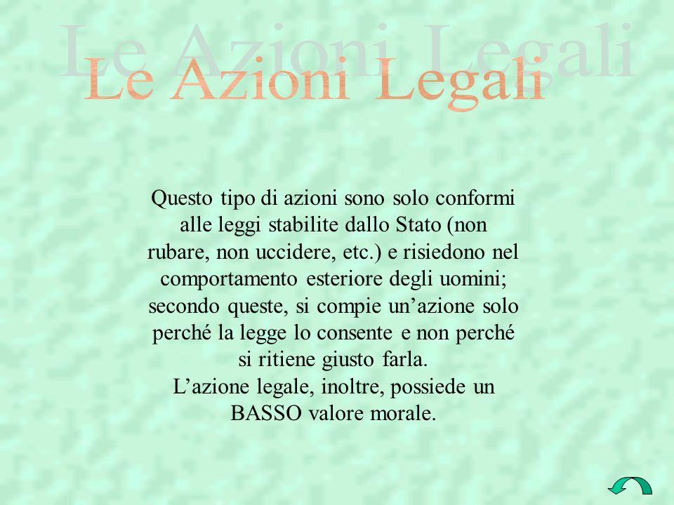 L'azione legale, inoltre, possiede un BASSO valore morale.