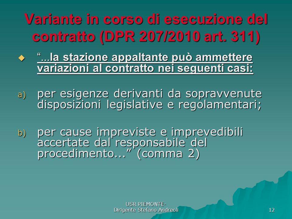 Variante in corso di esecuzione del contratto (DPR 207/2010 art. 311)