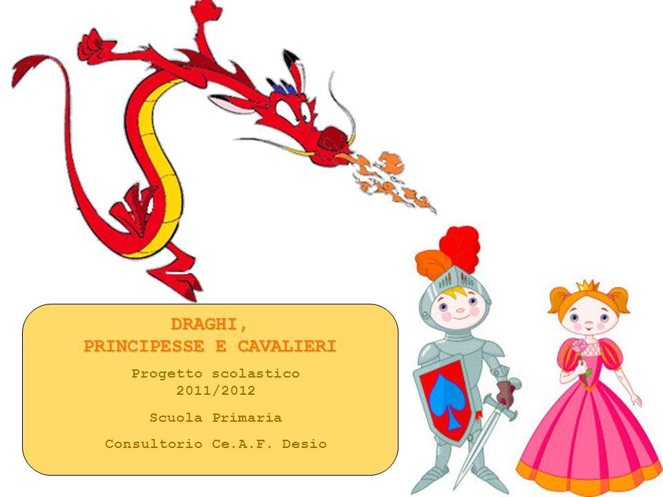 PRINCIPESSE E CAVALIERI Consultorio Ce.A.F. Desio