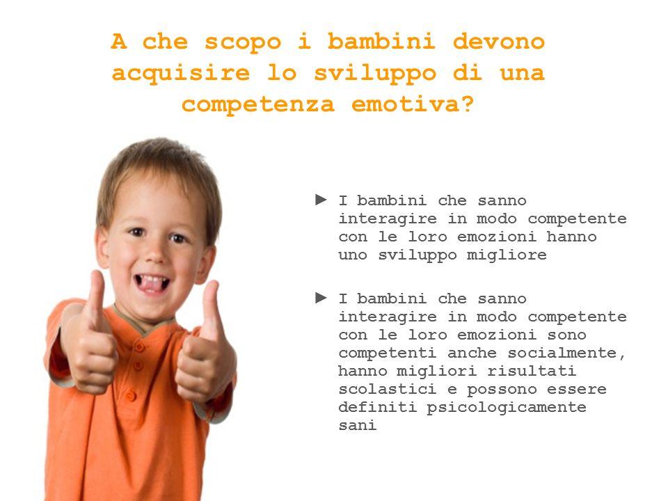 A che scopo i bambini devono acquisire lo sviluppo di una competenza emotiva