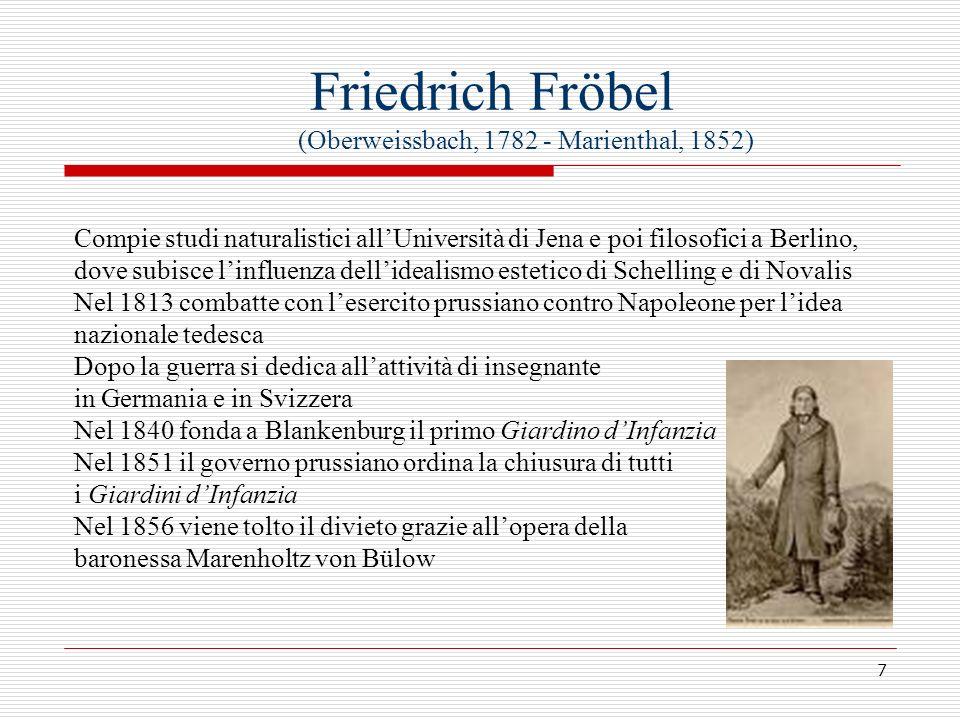 Friedrich Fröbel (Oberweissbach, 1782 - Marienthal, 1852)