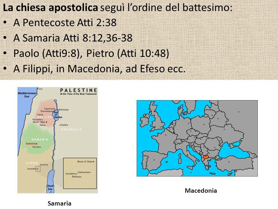 La chiesa apostolica seguì l'ordine del battesimo: