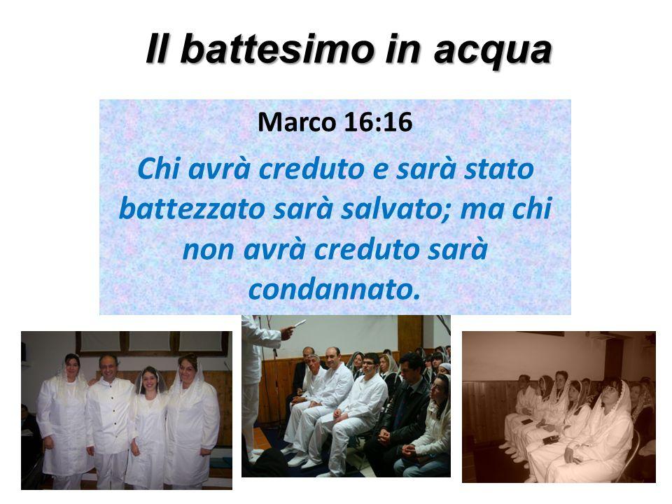 Il battesimo in acqua Marco 16:16.