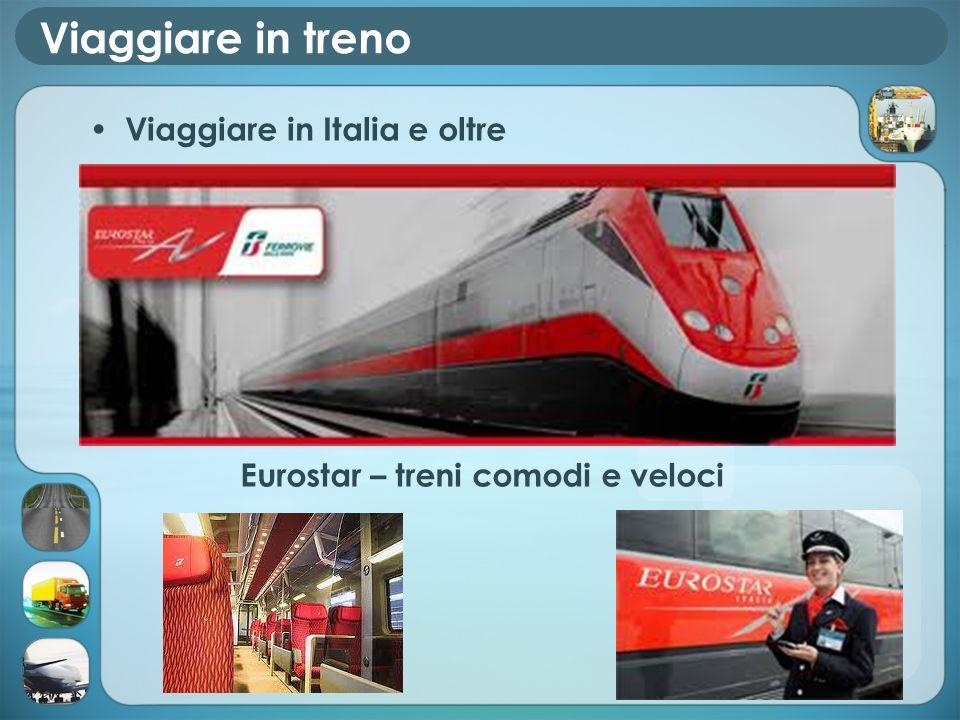 Viaggiare in treno Viaggiare in Italia e oltre
