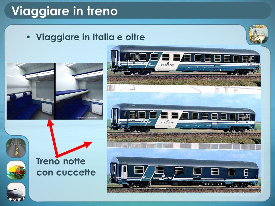 Viaggiare in treno Viaggiare in Italia e oltre Treno notte