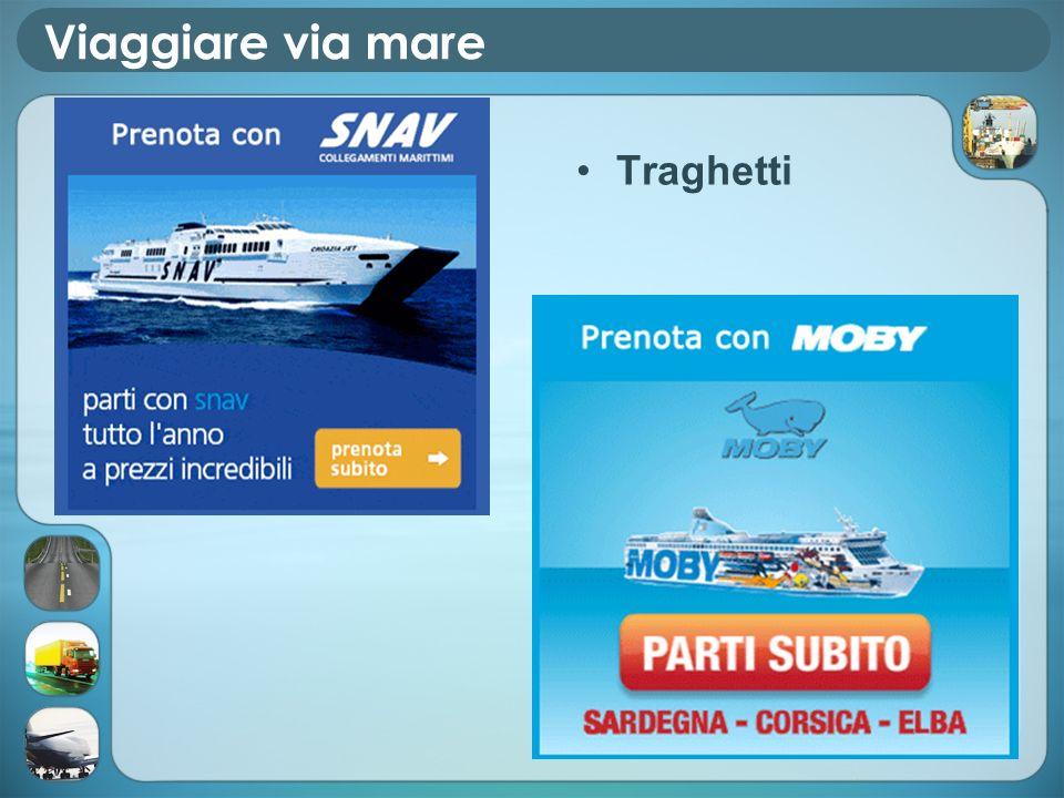 Viaggiare via mare Traghetti