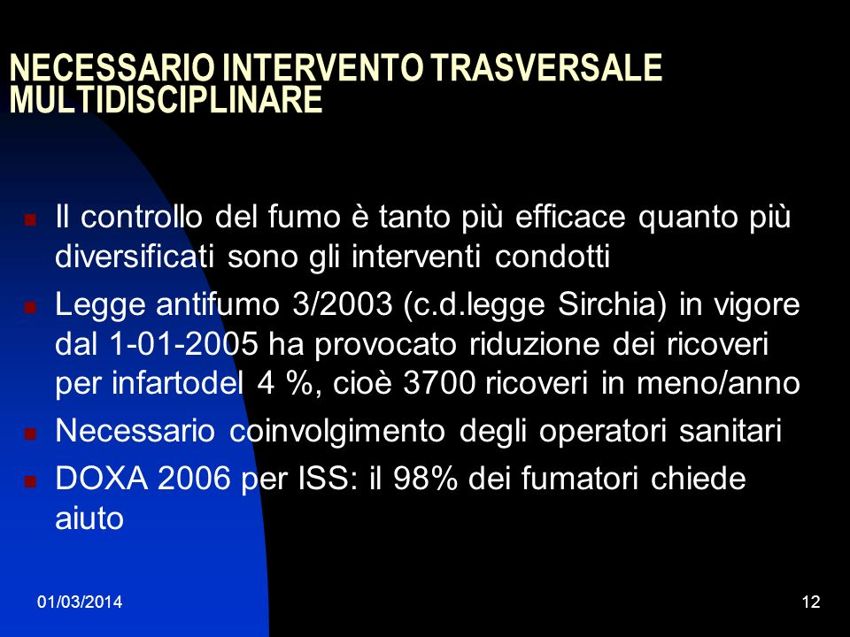 NECESSARIO INTERVENTO TRASVERSALE MULTIDISCIPLINARE