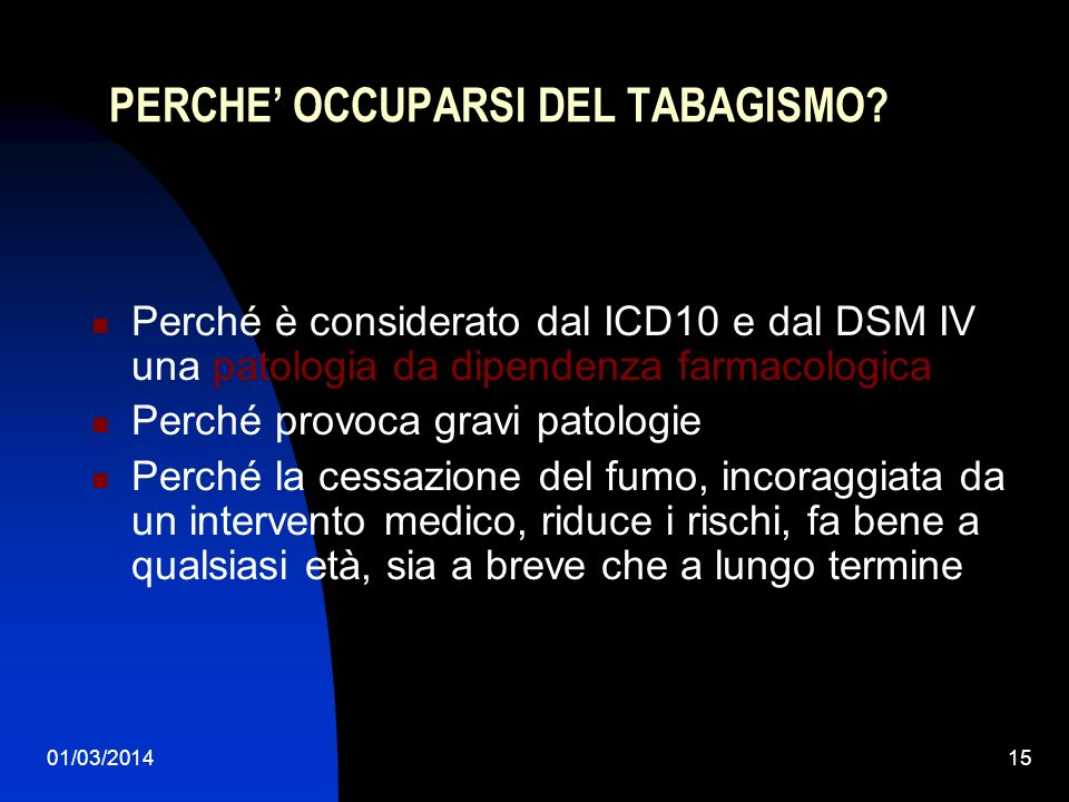 PERCHE' OCCUPARSI DEL TABAGISMO