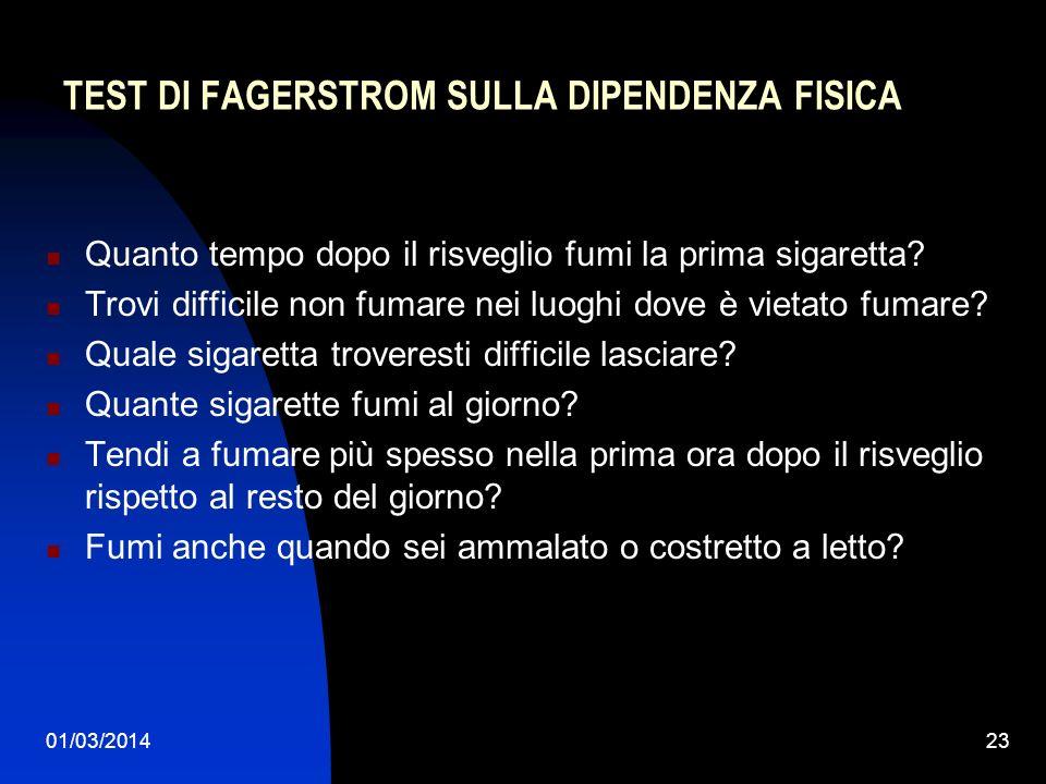TEST DI FAGERSTROM SULLA DIPENDENZA FISICA