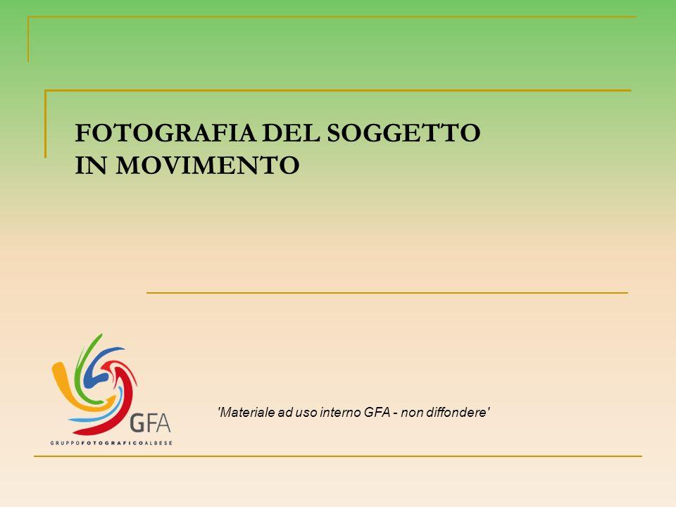 FOTOGRAFIA DEL SOGGETTO IN MOVIMENTO