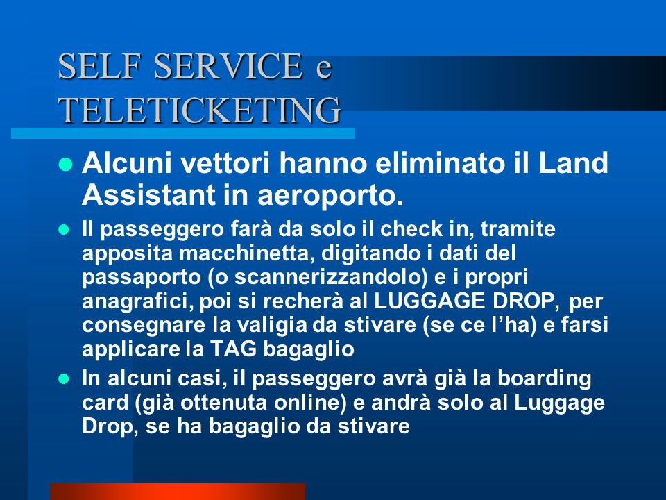 SELF SERVICE e TELETICKETING