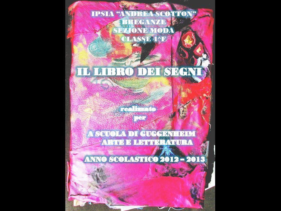 IPSIA ANDREA SCOTTON BREGANZE SEZIONE MODA CLASSE 4^F