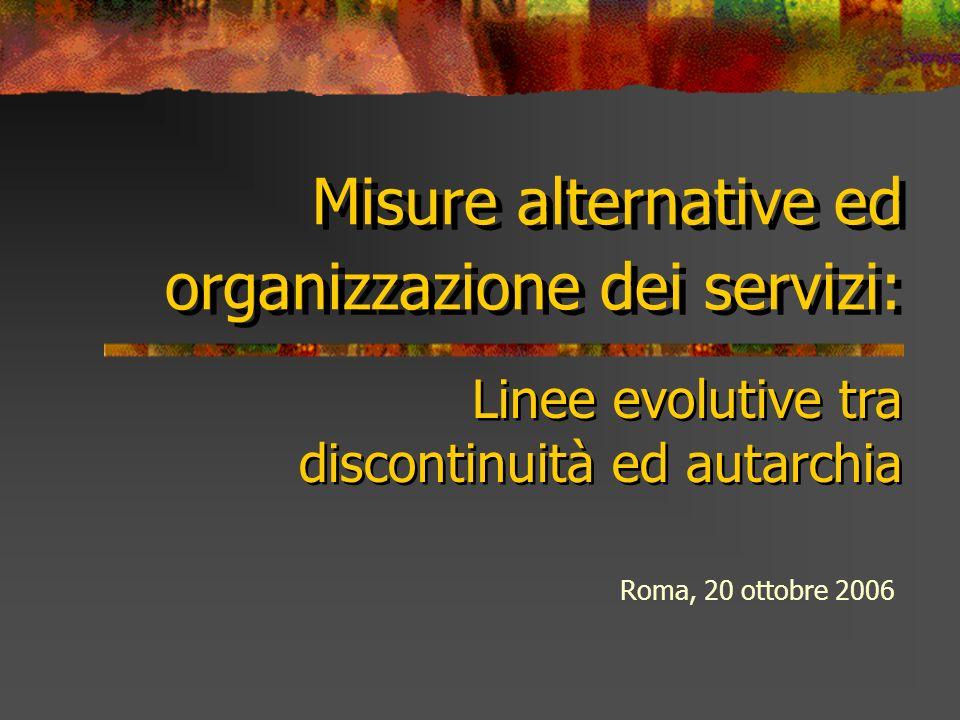 Misure alternative ed organizzazione dei servizi:
