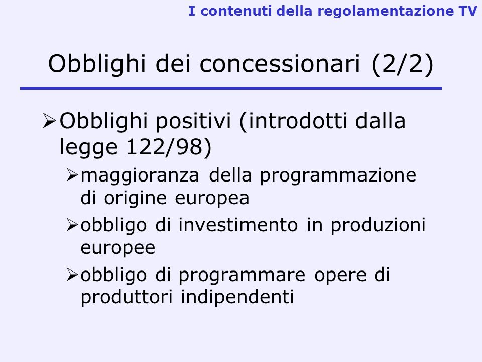 Obblighi dei concessionari (2/2)
