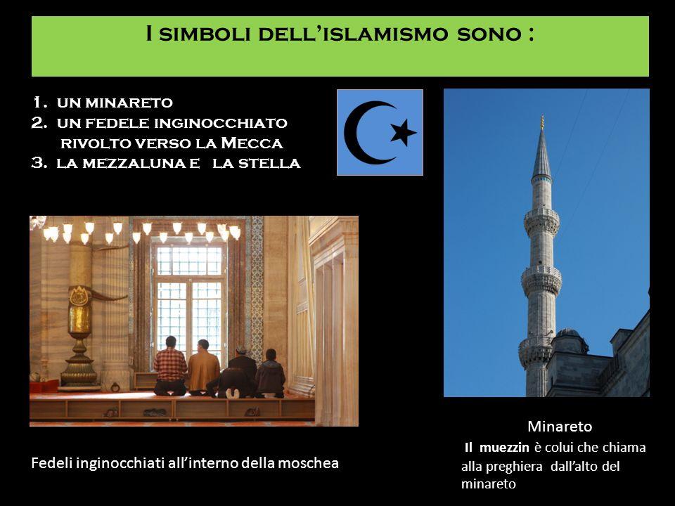 I simboli dell'islamismo sono :