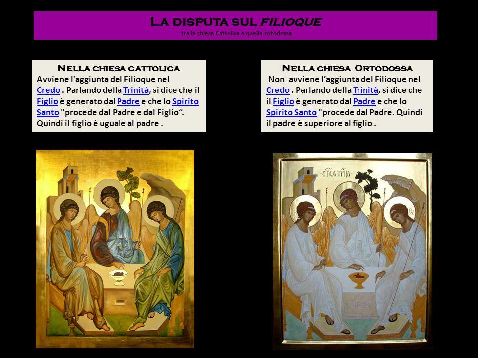 La disputa sul filioque tra la chiesa Cattolica e quella ortodossa