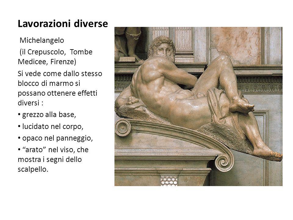 Lavorazioni diverse Michelangelo