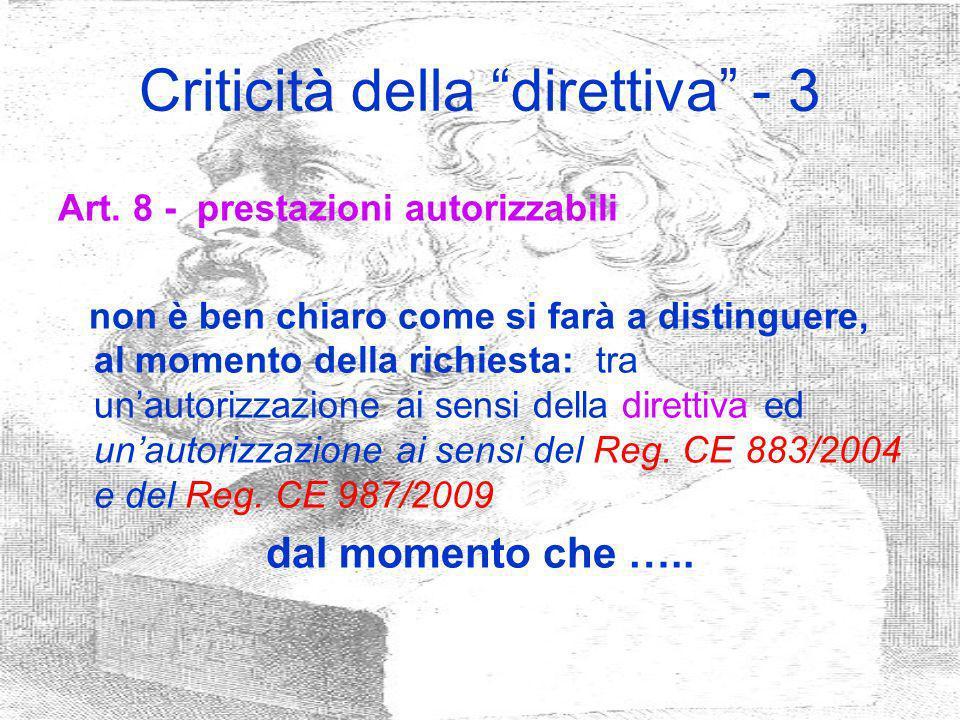 Criticità della direttiva - 3