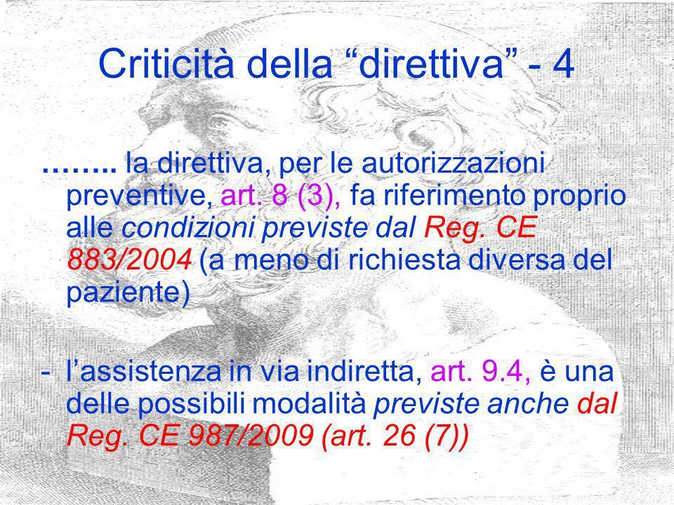 Criticità della direttiva - 4