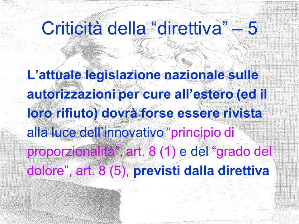 Criticità della direttiva – 5