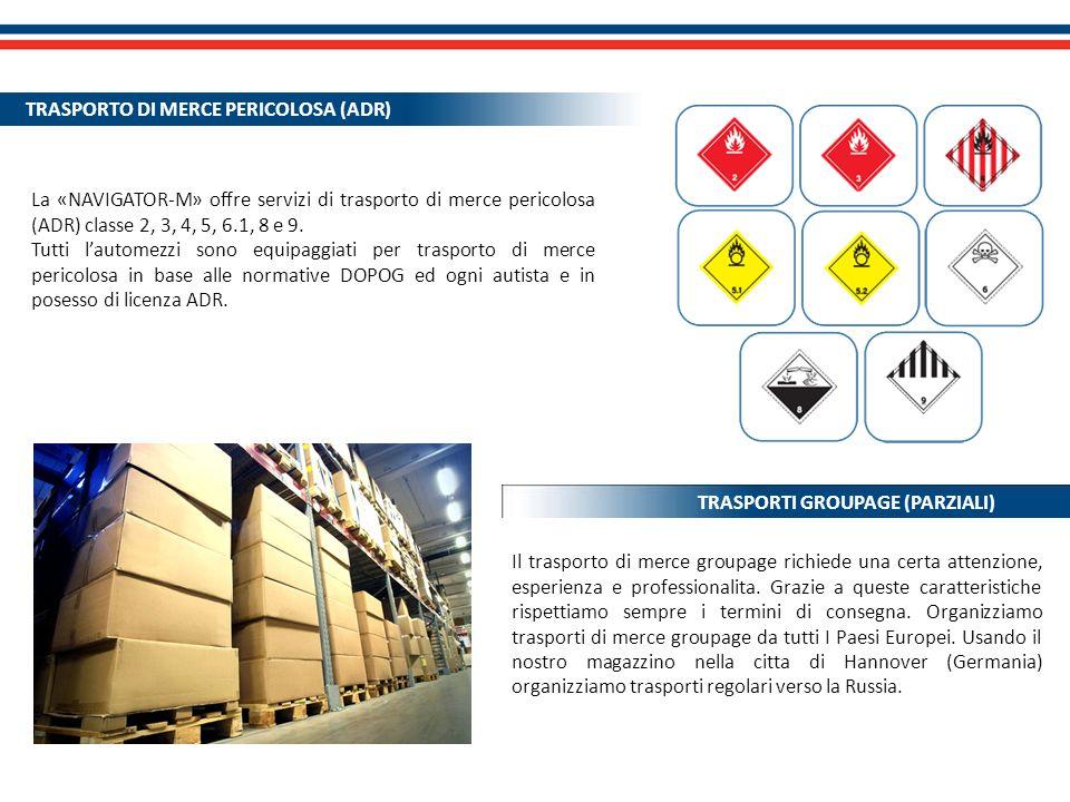 TRASPORTO DI MERCE PERICOLOSA (ADR)
