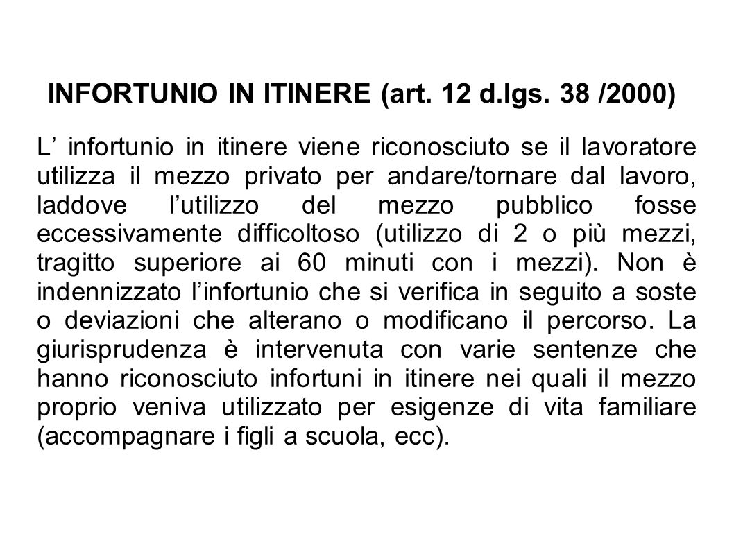 INFORTUNIO IN ITINERE (art. 12 d.lgs. 38 /2000)